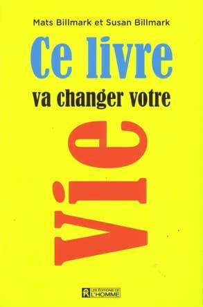 Ce livre va changer votre vie Edt de l'Homme